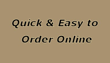 Quick & Easy to Order Online.